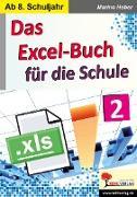 Cover-Bild zu Das Excel-Buch für die Schule / Band 2 von Heber, Marino