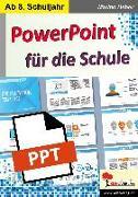 Cover-Bild zu PowerPoint für die Schule von Heber, Marino