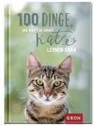 Cover-Bild zu 100 Dinge, die man von einer Katze lernen kann