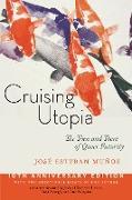 Cover-Bild zu Cruising Utopia, 10th Anniversary Edition (eBook) von Muñoz, José Esteban