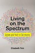Cover-Bild zu Living on the Spectrum (eBook) von Fein, Elizabeth