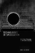 Cover-Bild zu Technologies of Speculation (eBook) von Hong, Sun-ha