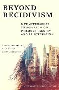 Cover-Bild zu Beyond Recidivism (eBook) von Leverentz, Andrea (Hrsg.)