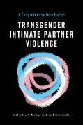 Cover-Bild zu Transgender Intimate Partner Violence (eBook) von Messinger, Adam M. (Hrsg.)