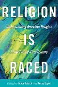 Cover-Bild zu Religion is Raced (eBook) von Yukich, Grace (Hrsg.)