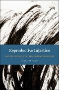 Cover-Bild zu Reproductive Injustice (eBook) von Davis, Dana-Ain