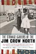 Cover-Bild zu The Strange Careers of the Jim Crow North (eBook) von Purnell, Brian (Hrsg.)