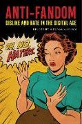 Cover-Bild zu Anti-Fandom (eBook) von Click, Melissa A. (Hrsg.)