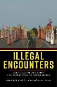 Cover-Bild zu Illegal Encounters (eBook) von Boehm, Deborah A. (Hrsg.)