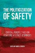 Cover-Bild zu The Politicization of Safety (eBook) von Stoever, Jane K. (Hrsg.)