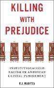 Cover-Bild zu Killing with Prejudice (eBook) von Maratea, R. J.