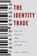 Cover-Bild zu The Identity Trade (eBook) von Draper, Nora A.
