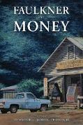 Cover-Bild zu Faulkner and Money (eBook) von Watson, Jay (Hrsg.)