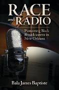 Cover-Bild zu Race and Radio (eBook) von Baptiste, Bala James