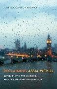 Cover-Bild zu Reclaiming Assia Wevill (eBook) von Goodspeed-Chadwick, Julie