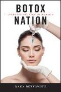 Cover-Bild zu Botox Nation von Berkowitz, Dana
