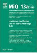 Cover-Bild zu MIQ 13a: Infektionen des Mundes und der oberen Atemwege, Teil I von Podbielski, Andreas (Hrsg.)