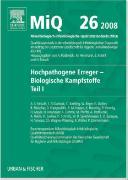 Cover-Bild zu MiQ 26: Hochpathogene Erreger, Biologische Kampfstoffe, Teil I von Podbielski, Andreas (Hrsg.)