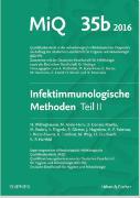 Cover-Bild zu MIQ Heft: 35b Infektionsimmunologische Methoden Teil 2 von Podbielski, Andreas (Hrsg.)