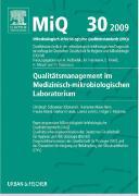 Cover-Bild zu MiQ 30: Qualitätsmanagement im medizinisch-mikrobiologischen Laboratorium von Podbielski, Andreas (Hrsg.)
