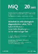 Cover-Bild zu MIQ 20: Sicherheit im mikrobiologisch-diagnostischen Labor, Teil I von Essig, Andreas