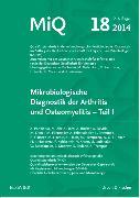 Cover-Bild zu MIQ 18: Mikrobiologische Diagnostik der Arthritis und Osteomyelitis von Becker, Karsten