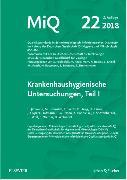 Cover-Bild zu MIQ 22: Krankenhaushygienische Untersuchungen, Teil I von Deutsche Gesellschaft für (Hrsg.)