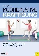 Cover-Bild zu Koordinative Kräftigung (eBook) von Brehm, Walter
