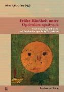 Cover-Bild zu Frühe Kindheit unter Optimierungsdruck (eBook) von Naumann, Thilo Maria (Beitr.)