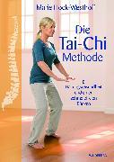 Cover-Bild zu Die Tai-Chi-Methode von Hock-Westhoff, Marie