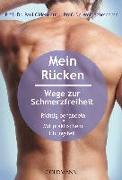 Cover-Bild zu Mein Rücken - Wege zur Schmerzfreiheit von Oldenkott, Paul Th.