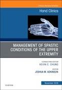 Cover-Bild zu Management of Spastic Conditions of the Upper Extremity, an Issue of Hand Clinics von Adkinson, Joshua M
