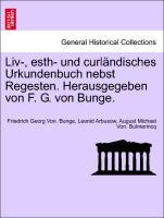 Cover-Bild zu Liv-, esth- und curländisches Urkundenbuch nebst Regesten. Herausgegeben von F. G. von Bunge, band 8 von Bunge, Friedrich Georg Von.