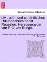 Cover-Bild zu Liv-, esth- und curländisches Urkundenbuch nebst Regesten. Herausgegeben von F. G. von Bunge. FUENFTER BAND von Bunge, Friedrich Georg Von.