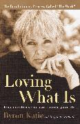 Cover-Bild zu Katie, Byron: Loving What Is