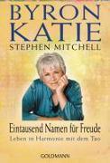 Cover-Bild zu Katie, Byron: Eintausend Namen für Freude
