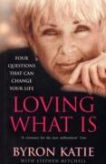Cover-Bild zu Katie, Byron: Loving What Is (eBook)