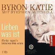 Cover-Bild zu Mitchell, Stephen: Lieben was ist (Audio Download)