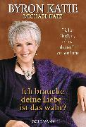 Cover-Bild zu Michael Katz, Byron: Ich brauche deine Liebe - ist das wahr? (eBook)