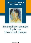 Cover-Bild zu Persönlichkeitsstörungen. Update zu Theorie und Therapie (eBook) von Benecke, Cord