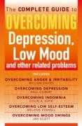 Cover-Bild zu The Complete Guide to Overcoming depression, low mood and other related problems (ebook bundle) (eBook) von Espie, Colin