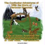 Cover-Bild zu The Continuing Adventures Of Willy The Worm At Harmony Mountain von Gilbert, Scott W.