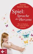 Cover-Bild zu Spiel: Sprache des Herzens von Stöcklin-Meier, Susanne