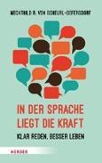 Cover-Bild zu In der Sprache liegt die Kraft von Scheurl-Defersdorf, Mechthild R. von
