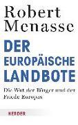 Cover-Bild zu Der Europäische Landbote von Menasse, Robert
