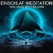 Cover-Bild zu Kempermann, Raphael: Das Haus der Heilerin (Audio Download)