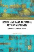 Cover-Bild zu Henry James and the Media Arts of Modernity (eBook) von Chung, June Hee