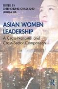 Cover-Bild zu Asian Women Leadership (eBook) von Chao, Chin-Chung (Hrsg.)