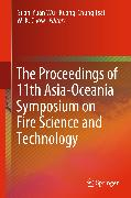 Cover-Bild zu The Proceedings of 11th Asia-Oceania Symposium on Fire Science and Technology (eBook) von Chow, W. K. (Hrsg.)