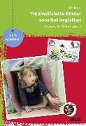 Cover-Bild zu Traumatisierte Kinder sensibel begleiten von Baer, Udo